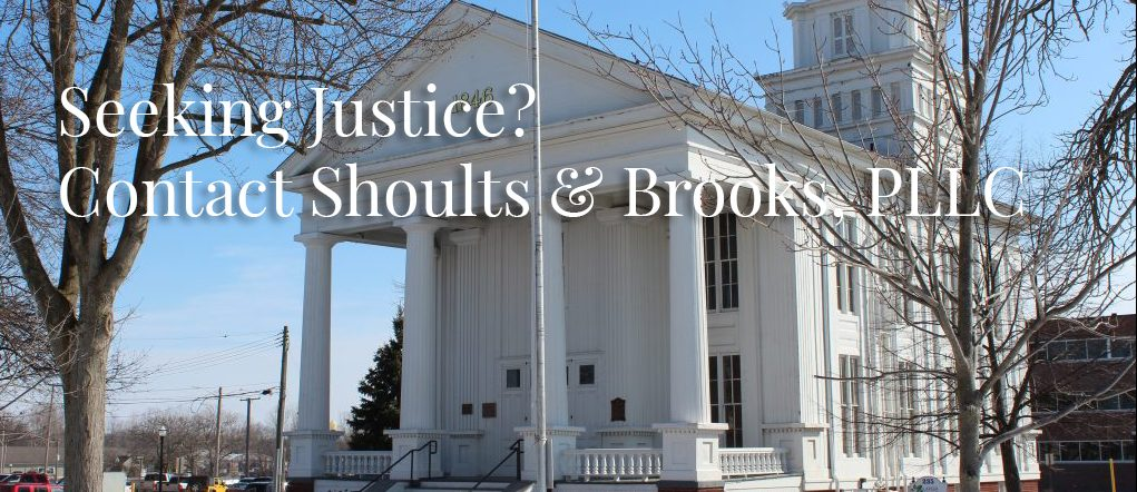 Seeking Justice? Contact Shoults & Brooks, PLLC
