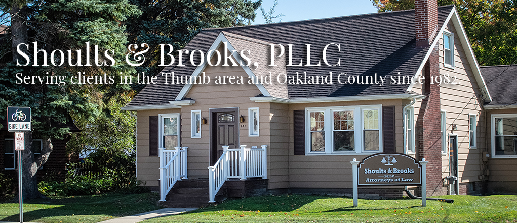Shoults & Brooks, PLLC, Serving clients in the thumb area and Oakland County since 1982